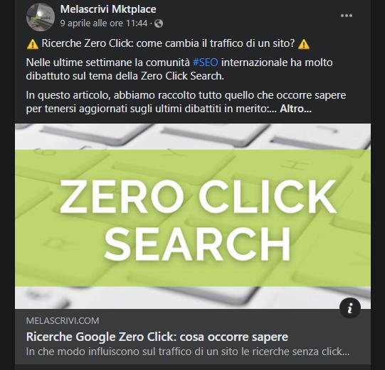 Articolo Zero Click Search condiviso sulla pagina Facebook di Melascrivi