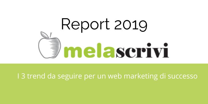 I 3 trend del 2020 secondo il report Melascrivi