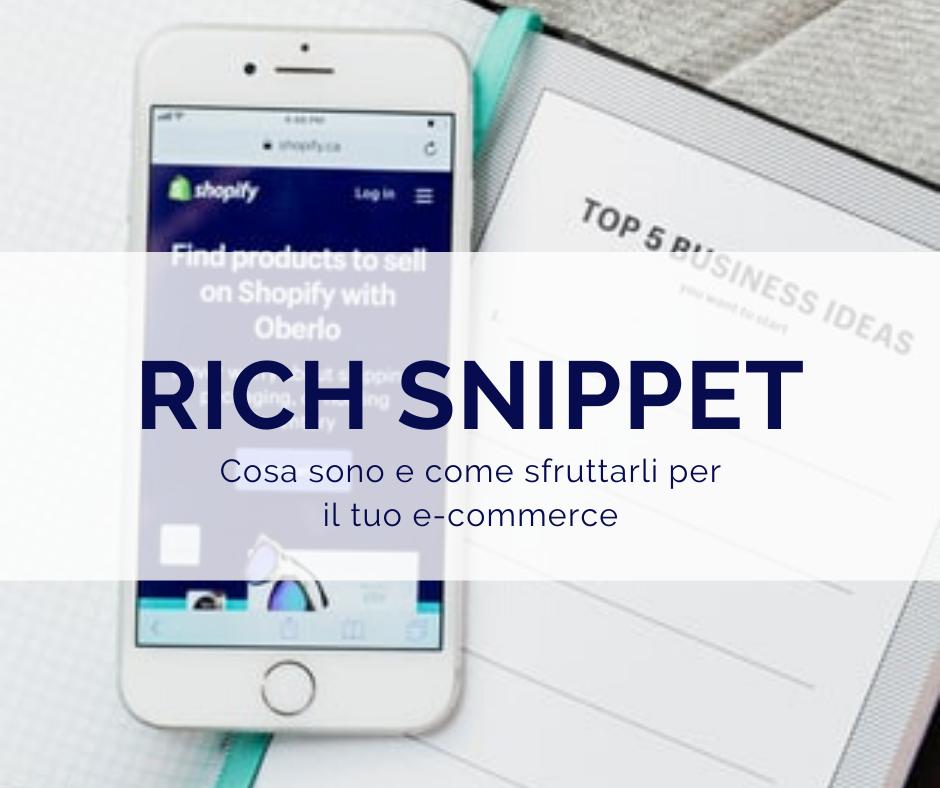 Come utilizzare i rich snippet per vendere di più tramite e-commerce.