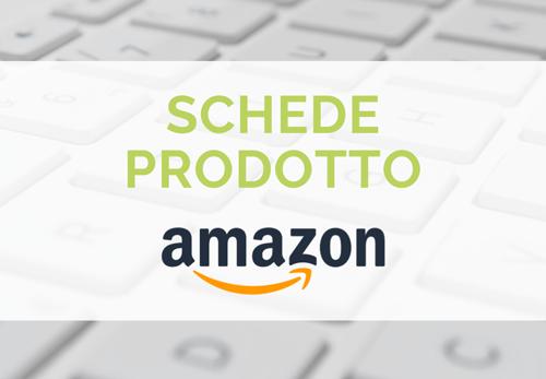 Ecco come scrivere schede prodotto Amazon ottimizzate