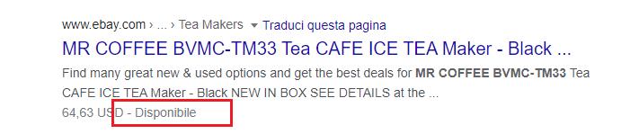Rich Snippet: Disponibilità. Esempio con MR Coffee BVMC-TM33 Tea Cafe Ice Maker