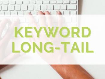 keyword-long-tail-come-usarle-per-ottenere-visibilita