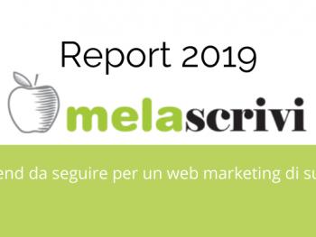 report-melascrivi-i-3-trend-da-seguire-per-un-web-marketing-di-successo